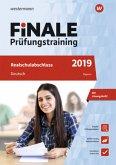 Finale Prüfungstraining 2019 - Realschulabschluss Bayern, Deutsch