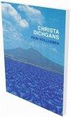 Christa Dichgans: Kein Stillleben