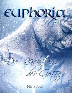 Euphoria - Die Rückkehr der Götter (Sammelband) - Nell, Nina