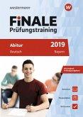 FiNALE Prüfungstraining 2019 Abitur Bayern. Deutsch
