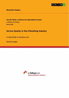 Service Quality in the E-Retailing Industry