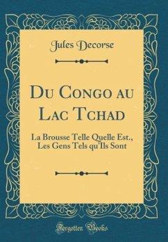 Du Congo au Lac Tchad