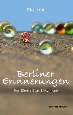 Berliner Erinnerungen - Haut, Elke