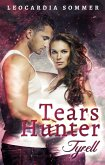 Tears Hunter: Tyrell (eBook, ePUB)