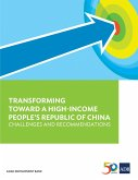 Transforming Towards a High-Income People's Republic of China (eBook, ePUB)