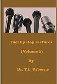 The Hip Hop Lectures (Volume 2) (eBook, ePUB)