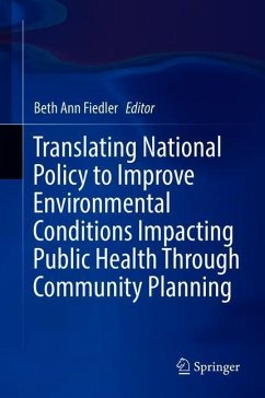 Translating National Policy to Improve Environm...