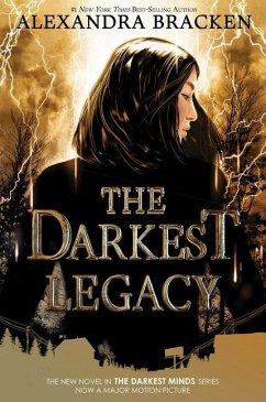 The Darkest Legacy (the Darkest Minds, Book 4) - Bracken, Alexandra