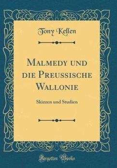 Malmedy und die Preußische Wallonie