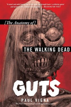 Guts: The Anatomy of the Walking Dead - Vigna, Paul
