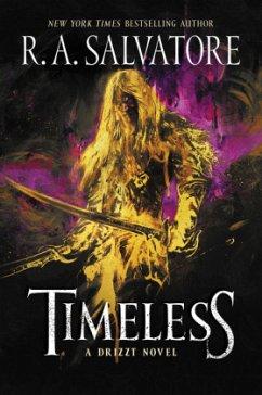 Timeless: A Drizzt Novel