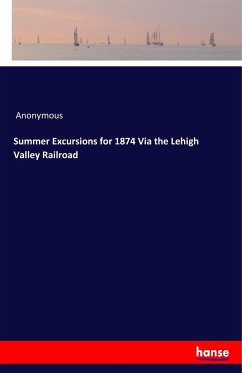 Summer Excursions for 1874 Via the Lehigh Valley Railroad