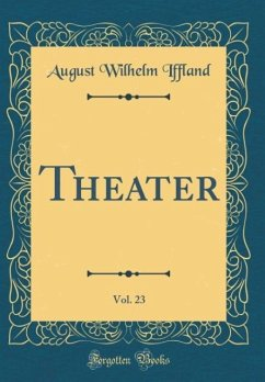 Theater, Vol. 23 (Classic Reprint)