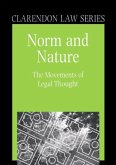 Norm and Nature: The Movements of Legal Thought