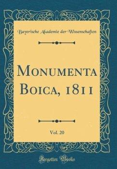 Monumenta Boica, 1811, Vol. 20 (Classic Reprint)