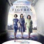 Hidden Figures - Unerkannte Heldinnen - Afroamerikanische Mathematikerinnen in der NASA (Ungekürzt) (MP3-Download)