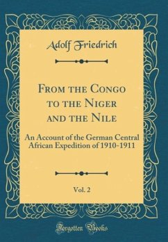 From the Congo to the Niger and the Nile, Vol. 2