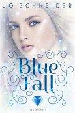 Blue Fall / Blue Bd.1 (eBook, ePUB)