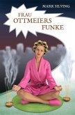 Frau Ottmeiers Funke (eBook, ePUB)