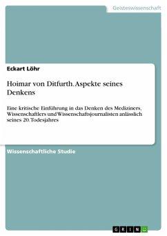 Hoimar von Ditfurth. Aspekte seines Denkens (eBook, ePUB)
