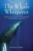 The Whale Whisperer (eBook, ePUB)
