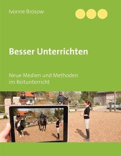 Besser unterrichten (eBook, ePUB) - Brosow, Ivonne