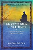 Change the Story of Your Health (eBook, ePUB)