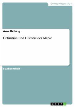 Definition und Historie der Marke (eBook, ePUB)