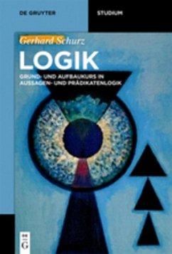 Logik - Schurz, Gerhard