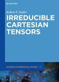 Irreducible Cartesian Tensors (eBook, PDF)