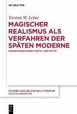 Magischer Realismus als Verfahren der späten Moderne (eBook, ePUB)