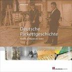 Deutsche Parkettgeschichte (eBook, PDF)
