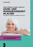 Zahn- und Mundgesundheit im Alter (eBook, ePUB)