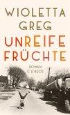 Unreife Früchte (eBook, ePUB)