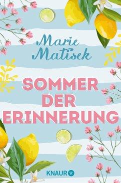 Sommer der Erinnerung (eBook, ePUB) - Matisek, Marie