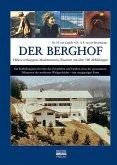 Der Berghof - Hitlers verborgenes Machtzentrum