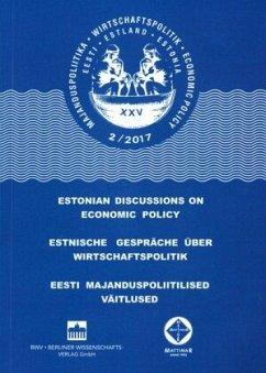 Estnische Gespräche über Wirtschaftspolitik 2/2017