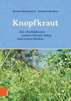 Das Knopfkraut - Machatschek, Michael; Mauthner, Elisabeth