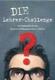 Die Lehrer Challenge