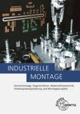 Industrielle Montage