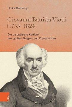 Giovanni Battista Viotti (1755 - 1824) - Brenning, Ulrike