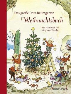 Das große Fritz Baumgarten Weihnachtsbuch