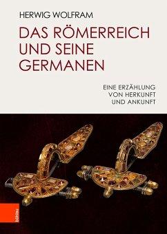 Das Römerreich und seine Germanen - Wolfram, Herwig