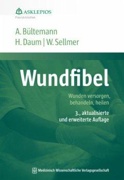 Wundfibel - Bültemann, Anke; Daum, Harald; Sellmer, Werner