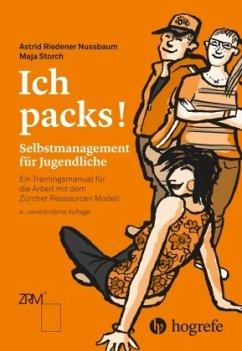 Ich packs! - Riedener Nussbaum, Astrid; Storch, Maja