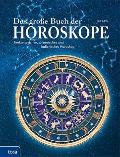 Das große Buch der Horoskope - Corte, Julia