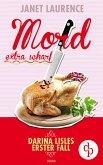 Mord extra scharf / Darina Lisle Bd.1 (eBook, ePUB)