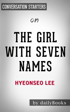 The Girl with Seven Names: by Lee Hyeon Seo Con...