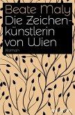 Die Zeichenkünstlerin von Wien (eBook, ePUB)