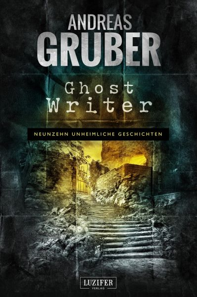 Ghost Writer (eBook, ePUB) - Gruber, Andreas